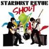 密着レコーディングDVDが面白い!スターダストレビュー36枚目のアルバム「SHOUT」